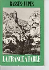 Ancien Magazine La France à Table - n° 143 - Janvier 1970 - Les Basses Alpes