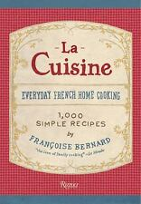 La Cuisine: Everyday French Home Cooking by Bernard, Francoise