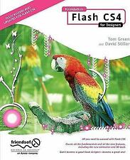 Foundation Flash CS4 for Designers by Tom Green and David Stiller (2008,...