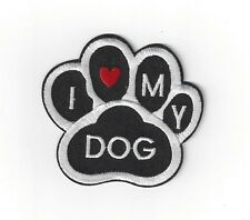 DOG LOVERS 3INCH I LOVE MY DOG  ironon PATCH BUY 2 GET ANOTHER OF THESE  FREE