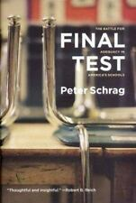 Final Test: The Battle for Adequacy in America's Schools, Schrag, Peter, 1565848