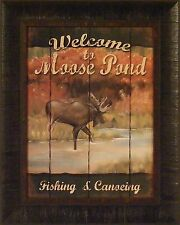 WELCOME TO MOOSE POND by Stephanie Marrott FRAMED PRINT 17x21 Cabin Sign PICTURE