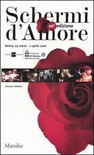 Schermi d'amore. Catalogo generale. 10ª edizione - Ediz. italiana e inglese NEW