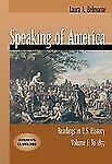 Speaking of America: Readings in U.S. History, Volume I: To 1877 (with CD-ROM)