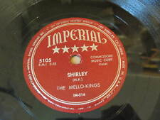 Early Doo-Wop 78 rpm: The Mello-Kings, Imperial 5105, Shirley/The Kiss (listen)