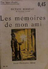 MIRBEAU (Octave). La mémoire de mon ami. Flammarion. 1920.