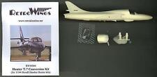 RetroKits Models 1/144 HAWKER HUNTER T.7 Resin Conversion Set