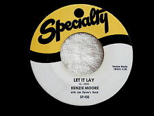 KENZIE MOORE~LET IT LAY~A TITTYSHAKER~MONSTER SAX BREAK~I DON'T KNOW WHY~ R&B 45