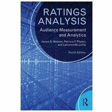 Ratings Analysis : Audience Measurement and Analytics by James G. Webster,...