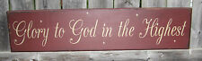"""PRIMITIVE  COUNTRY GLORY TO GOD IN THE HIGHEST CHRISTMAS   24"""" SIGN"""