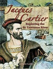 Jacques Cartier: Exploring the St. Lawrence River (In the Footsteps of-ExLibrary