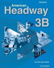 NEW - American Headway 3,  Workbook B by Soars, John; Soars, Liz