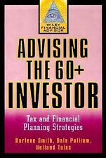 Advising the 60+ Investor Tax and Financial Planning Strategies (Seniors) Smith