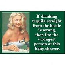 If Drinking Tequila Straight From The Bottle.. funny fridge magnet (ep)