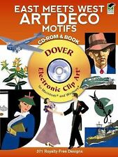 Dover Electronic Clip Art: East Meets West Art Deco Motifs CD-ROM and Book...