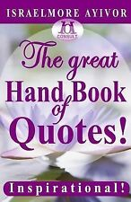The Great Hand Book of Quotes by Israelmore Ayivor (2014, Paperback)