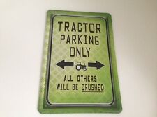 Tractor parking only -  Blechschild 20x30 cm Traktor Trecker Parkplatz Garage 18