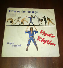 "Mystic Rhythm 45 Giri "" KILLER ON THE RAMPAGE-KINGS OF DISCOLAND "" Paradise"