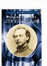 Potomac Diary: A Soldier's Account of the Capital in Crisis, 1864-1865 (DC) (Civ
