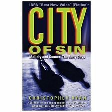 City of Sin : Mallory and Gunner: the Early Days by Christopher Ryan (2013,...