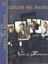 Color Me Badd ‎Now & Forever CASSETTE ALBUM Hip Hop  RnB/Swing Ballad TURKEY?