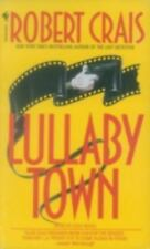 Elvis Cole: Lullaby Town 3 by Robert Crais (1993, Paperback)
