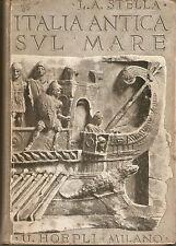 Stella - Italia antica sul Mare - Hoepli 1930 - Prima edizione Roma Siracusa