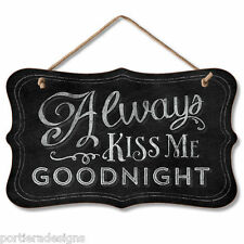Retro Wooden Chalkboard Sign Wall Plaque Always Kiss Me Goodnight