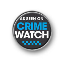"AS SEEN ON CRIME WATCH / 1"" / 25mm pin button / badge / funny / novelty / CCTV"