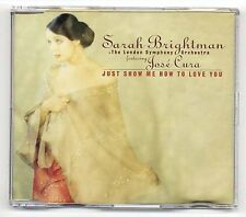 Sarah Brightman Maxi-CD just show me how to love you-German 3-Track CD