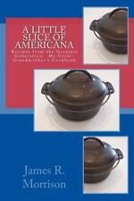 A Little Slice of Americana: Recipes from the Greatest Generation:  My Great-Gra