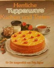 Herrliche Tupperware Kuchen und Torten / Fritz Egner