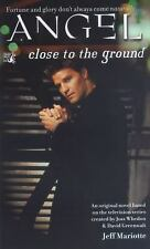 Close to the Ground (Angel), Jeff Mariotte, 0671041479, Book, Acceptable
