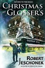Christmas at Glosser's by Robert Jeschonek (2013, Paperback)