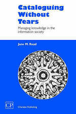 Cataloguing Without Tears: Managing Knowledge in the Information-ExLibrary