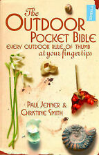 The Outdoor Pocket Bible: Every Outdoor Rule of , Christine Smith, Paul Jenner,