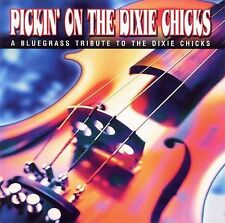 NEW - Pickin on the Dixie Chicks by Pickin' on the Dixie Chicks
