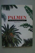 Palmen Das neue kompakte Bestimmungsbuch 1995