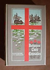 Between Two Crusades A tale of AD 1187 - Gertrude Hollis - SPCK 1908 1st edition