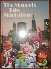 The Muppets Take Manhattan Starring Jim Henson's Muppets A Movie Storybook 1984