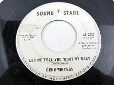GENE WINTERS Let Me Tell You 'Bout My Baby & Look What Happened To Me  45 Record