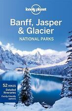 Lonely Planet Banff, Jasper and Glacier National Parks (Travel Guide)-ExLibrary