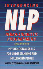 Introducing Neuro-linguistic Programming: Psychological Skills for...