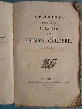 REGNAULT-WARIN : MEMOIRES D'UN HOMME CELEBRE (Napoléon), 1819. Tome I seul.