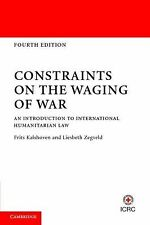 Constraints on the Waging of War : An Introduction to International...