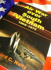 AIR WAR OVER SOUTH VIETNAM 1968-1975 Superb Official USAF History