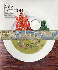 Eat London: All About Food, Terence Conran, Peter Prescott