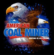 3 – American Coal Miner Keeping Us All Strong Hard Hat Stickers HH784