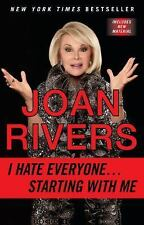 I Hate Everyone... Starting with Me by Joan Rivers (2013, Paperback)