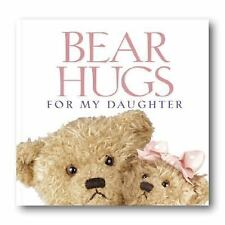 Bear Hugs for My Daughter by Zondervan Publishing